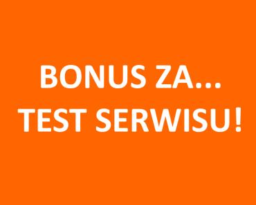 bonus-test-serwisu-banner-pomaranczowy-800x550px1